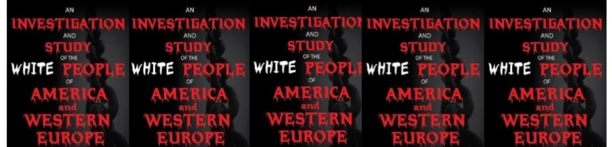 THEINVESTIGATIONOFWHITEPEOPLE.COM